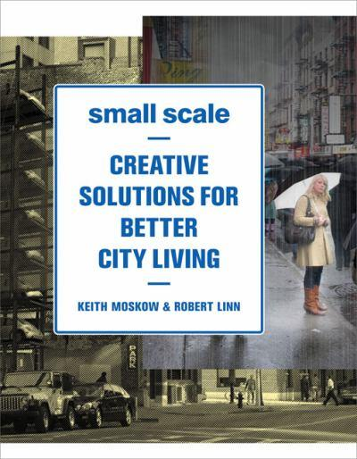 small scale creative solutions for better city living